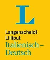 Langenscheidt Lilliput Italienisch. Italienisch-Deutsch