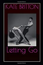 Letting Go (Letting Go, Letting Be)