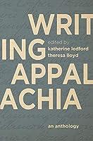 Writing Appalachia: An Anthology