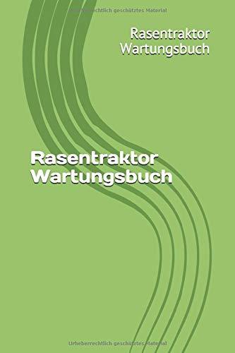 Rasentraktor Wartungsbuch: Dein Serviceheft für Rasentraktor dein Garten. 120 Karierte Seiten 6x9 Format Notizbuch. Erstelle dein Gerätepass.
