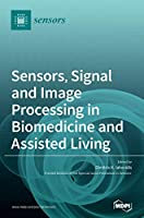 Sensors, Signal and Image Processing in Biomedicine and Assisted Living