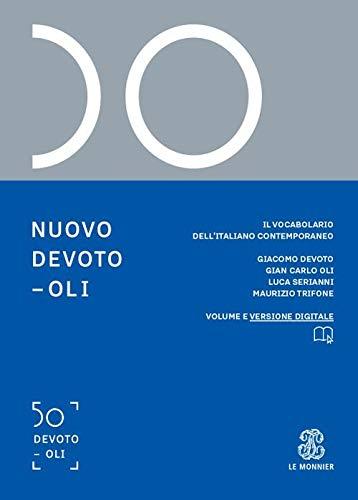 Nuovo Devoto-Oli. Il vocabolario dell'italiano contemporaneo 2021. Con App scaricabile su smartphone e tablet