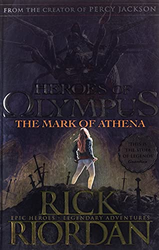 The Mark of Athena (Heroes of Olympus Book 3): Rick Riordan (Heroes of Olympus, 3)