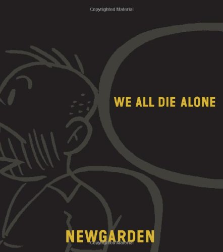 We All Die Alone