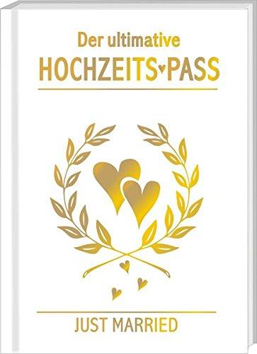 AV Andrea Verlag Der ultimative Hochzeitspas Pass Ausweis zur Hochzeit Hochzeitsgeschenk Geschenk Brautpaar Braut Bräutigam 22 Karat Gold Goldsekt Prosecco (Hochzeitspass 10321)