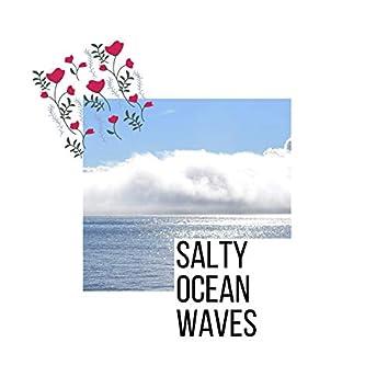 Salty Ocean Waves