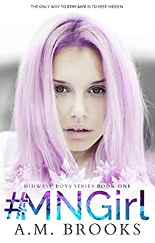 #MNGirl (Midwest Boys Series Book 1) by [A.M. Brooks]