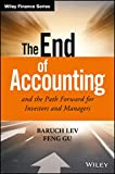 The End of Accounting and the Path Forward for Investors and Managers (Wiley Finance)
