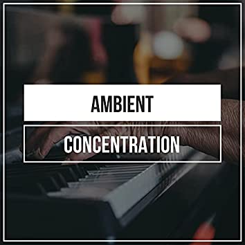 Ambient Concentration Grand Piano Harmonies