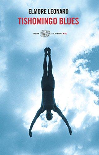 Tishomingo Blues (versione italiana) (Einaudi. Stile libero) (Italian Edition)