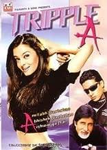 Triple a * Amitabh Bachchan, Abhishek Bachchan, Aishwarya Rai