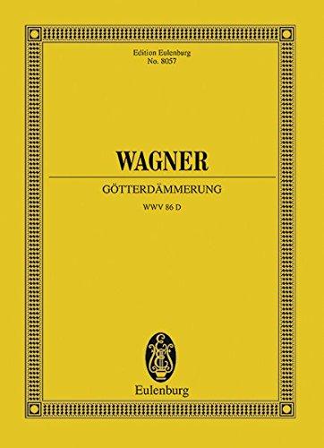 Gotterdammerung, Wwv. 86D (Edition Eulenburg No. 8057)