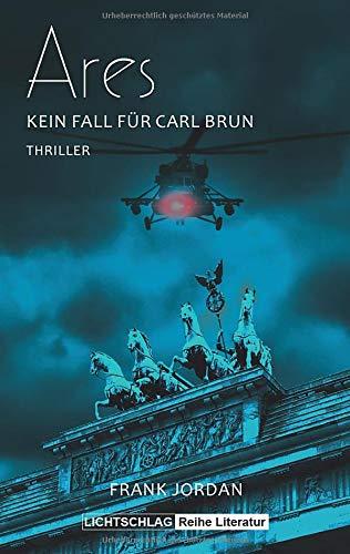 Ares: Kein Fall für Carl Brun