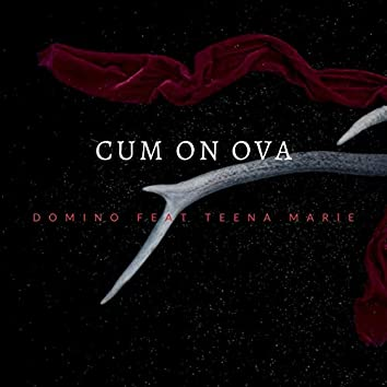 Cum On Ova (feat. Teena Marie)