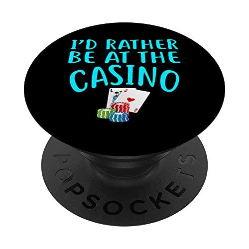 I d Piuttosto essere al Casino T-shirt Divertente Casino Gambler BLU PopSockets PopGrip Intercambiabile