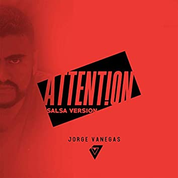 Attention (Salsa Version)
