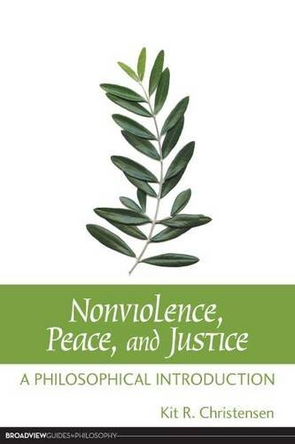 Nonviolence, Peace, and Justice: A Philosophical Introduction