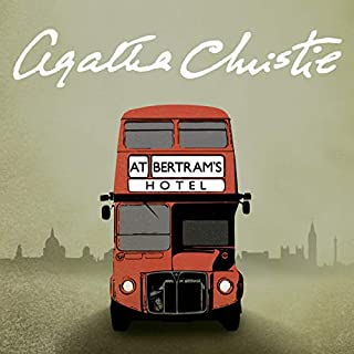 At Bertram's Hotel                   By:                                                                                                                                 Agatha Christie                               Narrated by:                                                                                                                                 Stephanie Cole                      Length: 6 hrs and 43 mins     173 ratings     Overall 4.6