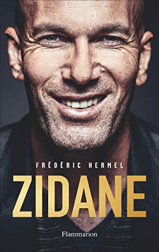 Zidane (Documents, témoignages  et essais d'actualité) (French Edition)