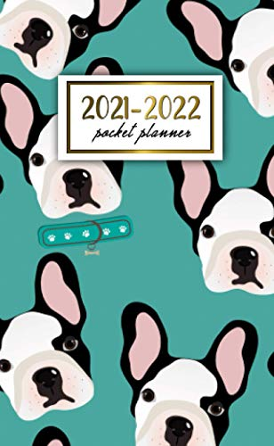 2021-2022 Pocket Planner: 24 Month Calendar Organizer Agenda with Helpful Features - French Bulldog Faces Pattern