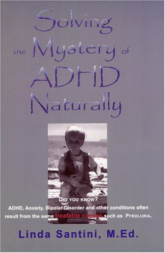 Solving the Mystery of ADHD: Naturally