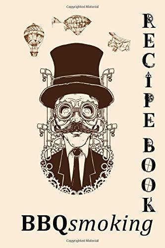 Steampunk BBQ Smoking Recipe Journal