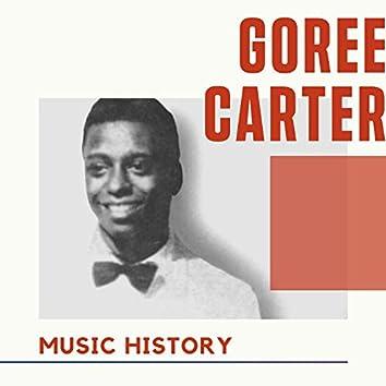 Goree Carter - Music History
