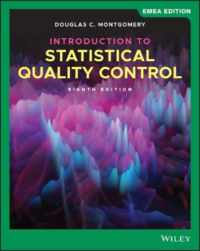 Montgomery, D: Introduction to Statistical Quality Control