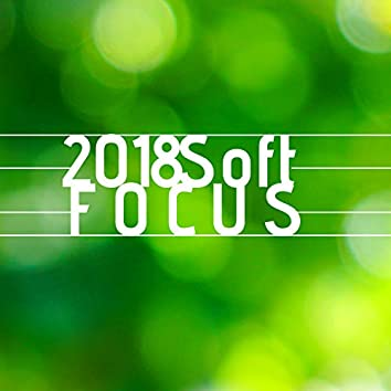 2018 Soft Focus - Calm Tracks to Help you Focus on your Reading