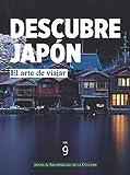 DESCUBRE JAPÓN - EL ARTE DE VIAJAR