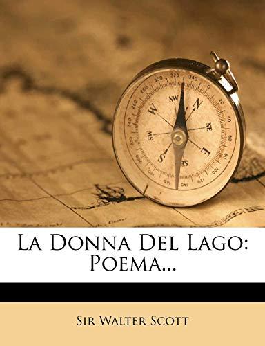 La Donna del Lago: Poema...