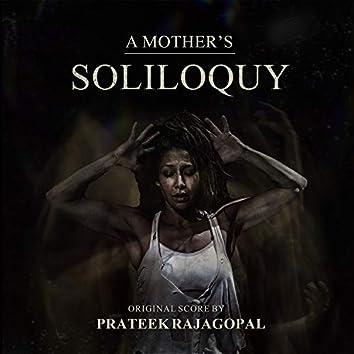 A Mother's Soliloquy (Original Motion Picture Soundtrack)