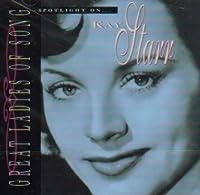 Kay Starr Spotlight on by Kay Starr (1995-08-01)