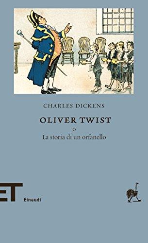 Oliver Twist: o La storia di un orfanello (Einaudi tascabili. Biblioteca Vol. 8)