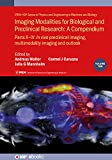 Imaging Modalities for Biological and Preclinical Research: A Compendium, Volume 2: Preclinical and multimodality imaging (IPEM-IOP Series in Physics and ... in Medicine and Biology) (English Edition)
