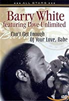 Can't Get Enough of Your Love, Babe [DVD]