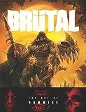 Brutal: The Art of Samwise