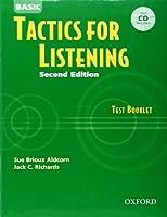 Tactics For Listening: Basic Tactics For Listening