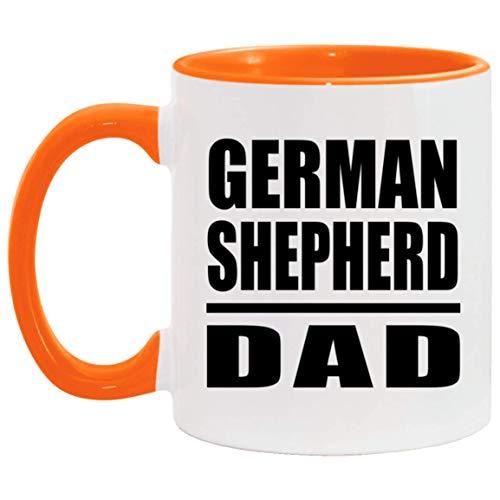 German Shepherd Dad - 11oz Accent Mug Orange Kaffeebecher 325ml Orange Keramik-Teetasse - Geschenk zum Geburtstag Jahrestag Muttertag Vatertag Ostern