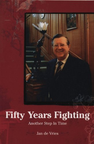 Fifty Years Fighting: Another Step In Time (English Edition)
