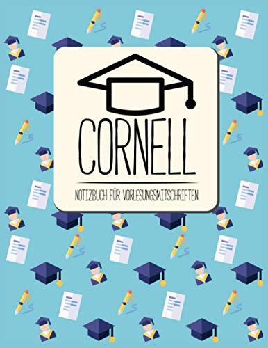 Cornell Note Taking System Notizbuch für Vorlesung & Schule: Cornell Notes System | Cornell Method | Cornell Way Notizbuch für Studenten und Schüler mit Anleitung