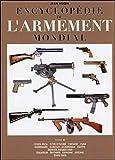 Encyclopédie de l'armement mondial - T3
