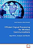 Efficient Signal Processing for Wireless Communications...
