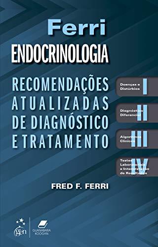 Ferri - Endocrinologia: Recomendações Atualizadas de Diagnóstico e Tratamento