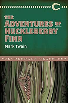 The Adventures of Huckleberry Finn (Clydesdale Classics) by [Mark Twain]