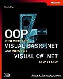 OOP with Microsoft Visual Basic.NET and Microsoft Visual C sharp .NET Step by Step, w. CD-ROM (Step by Step (Microsoft)) - Robin A. Reynolds-Haertle
