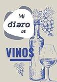 Mi diaro de vinos: Cuaderno de enología para completar - 100 fichas de...