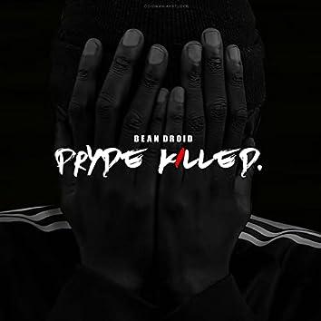 Pryde Killed