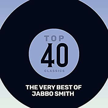 Top 40 Classics - The Very Best of Jabbo Smith