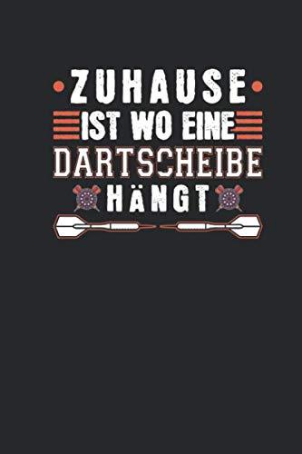 Zuhause Ist Wo Eine Dartscheibe Hängt: Dartspieler Geschenkidee Dart Notizbuch Monatskalender 2020/2021 18 Monatsübersicht